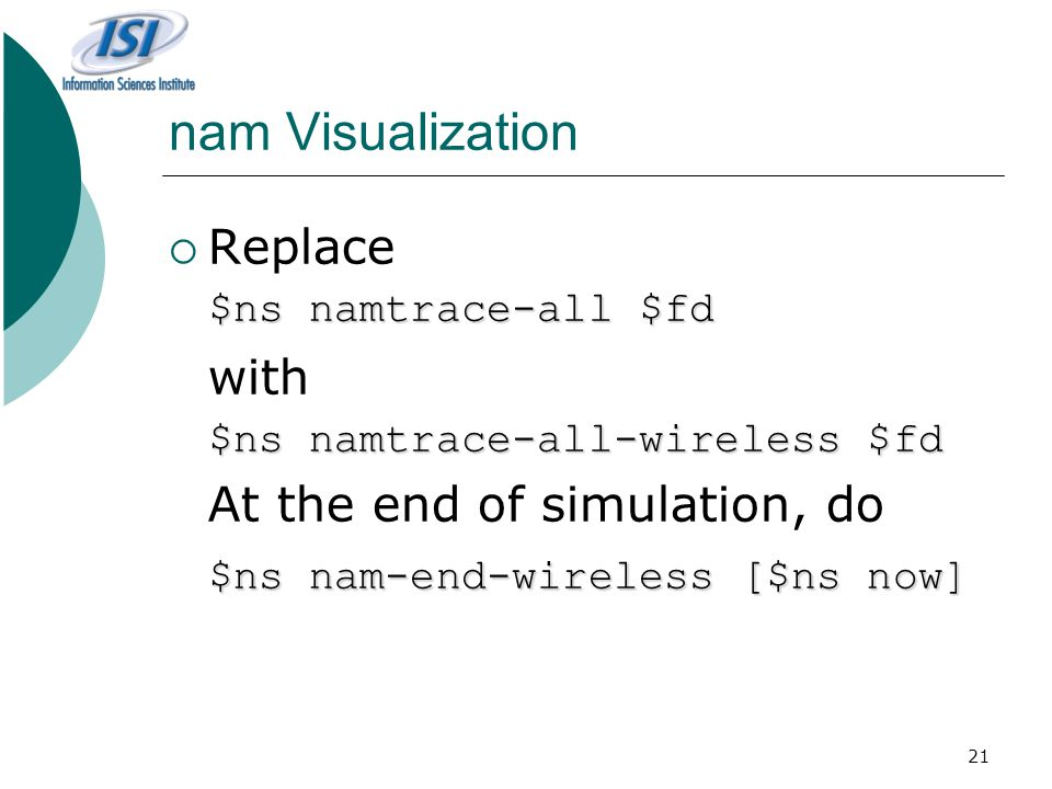 nam Visualization Replace with $ns nam-end-wireless [$ns now]